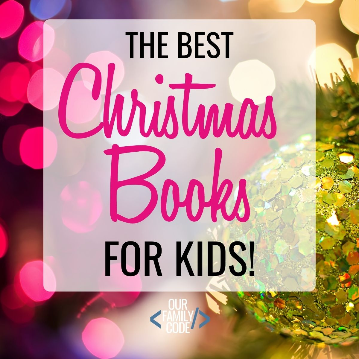 Start A New Holiday Tradition With 25 Of The Best Christmas Books