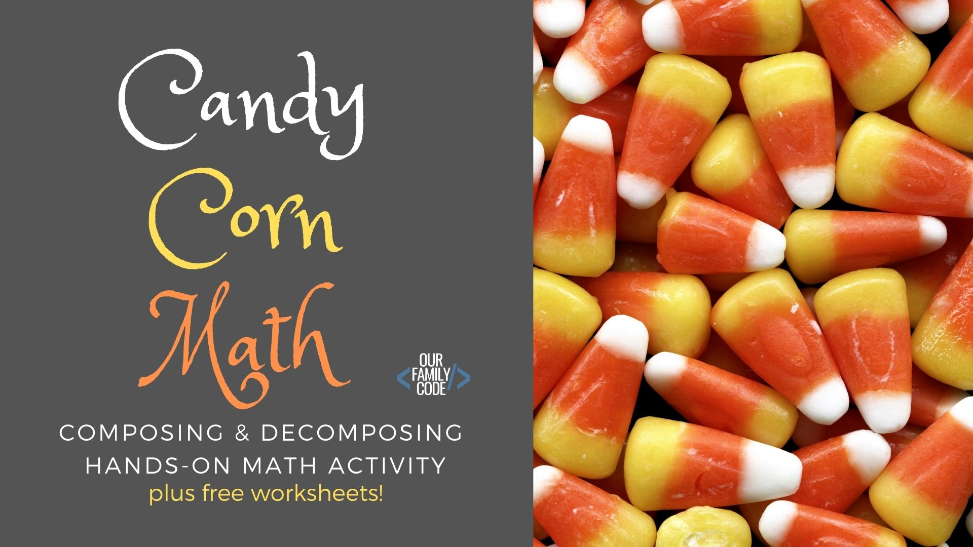 composing  decomposing the number  with candy corn your preschooler or kindergartner can learn addition and subtraction  concepts by composing and decomposing the number