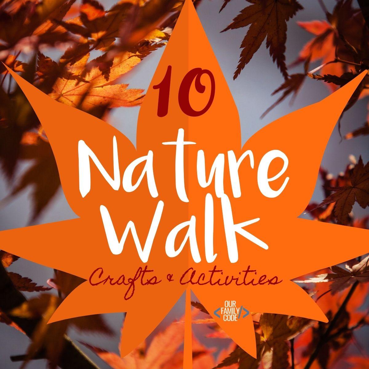 10 Great Fall Nature Walk Crafts Activities For Preschoolers