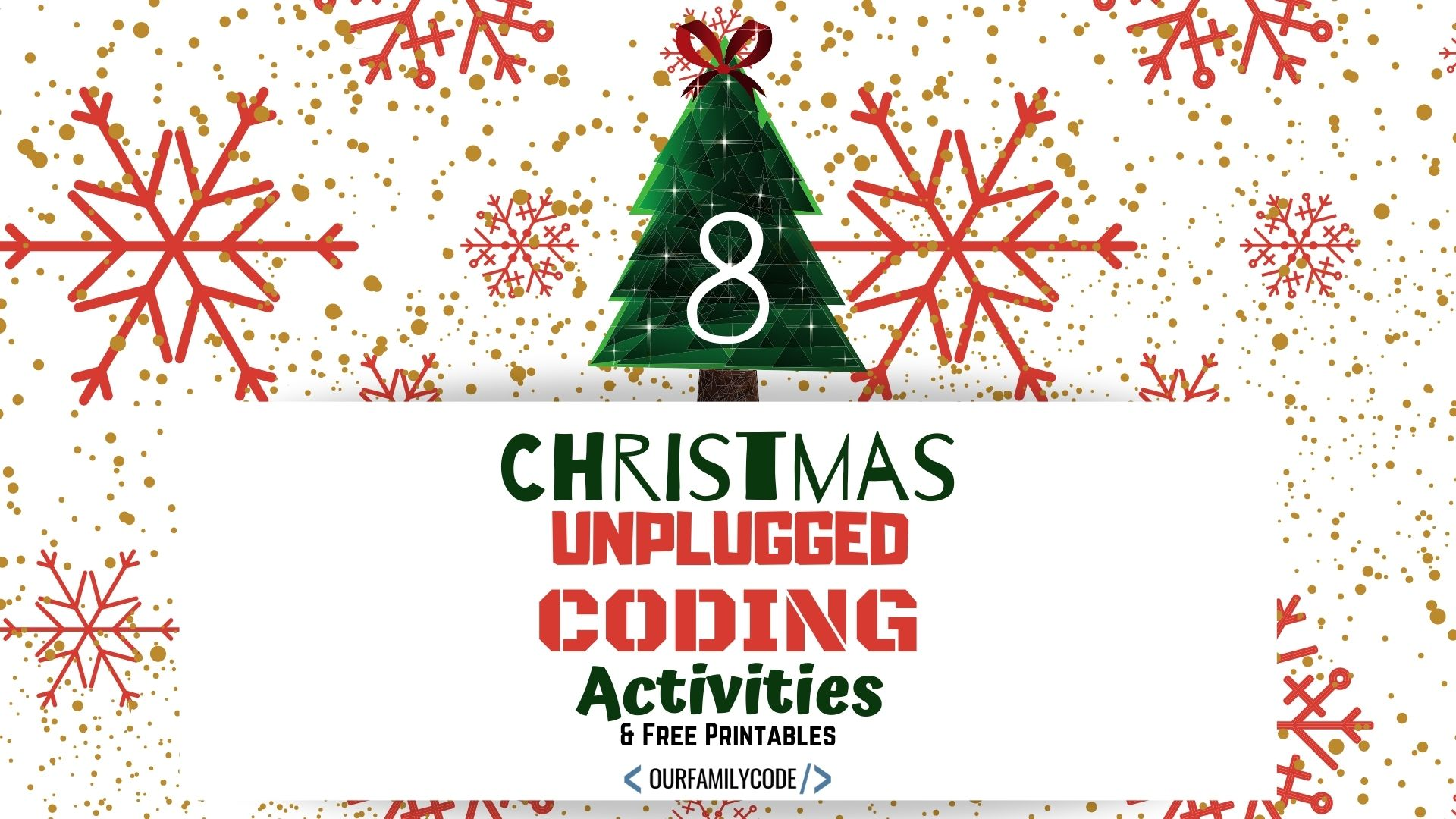 Christmas Unplugged Coding Activities for Kids | Our Family Code