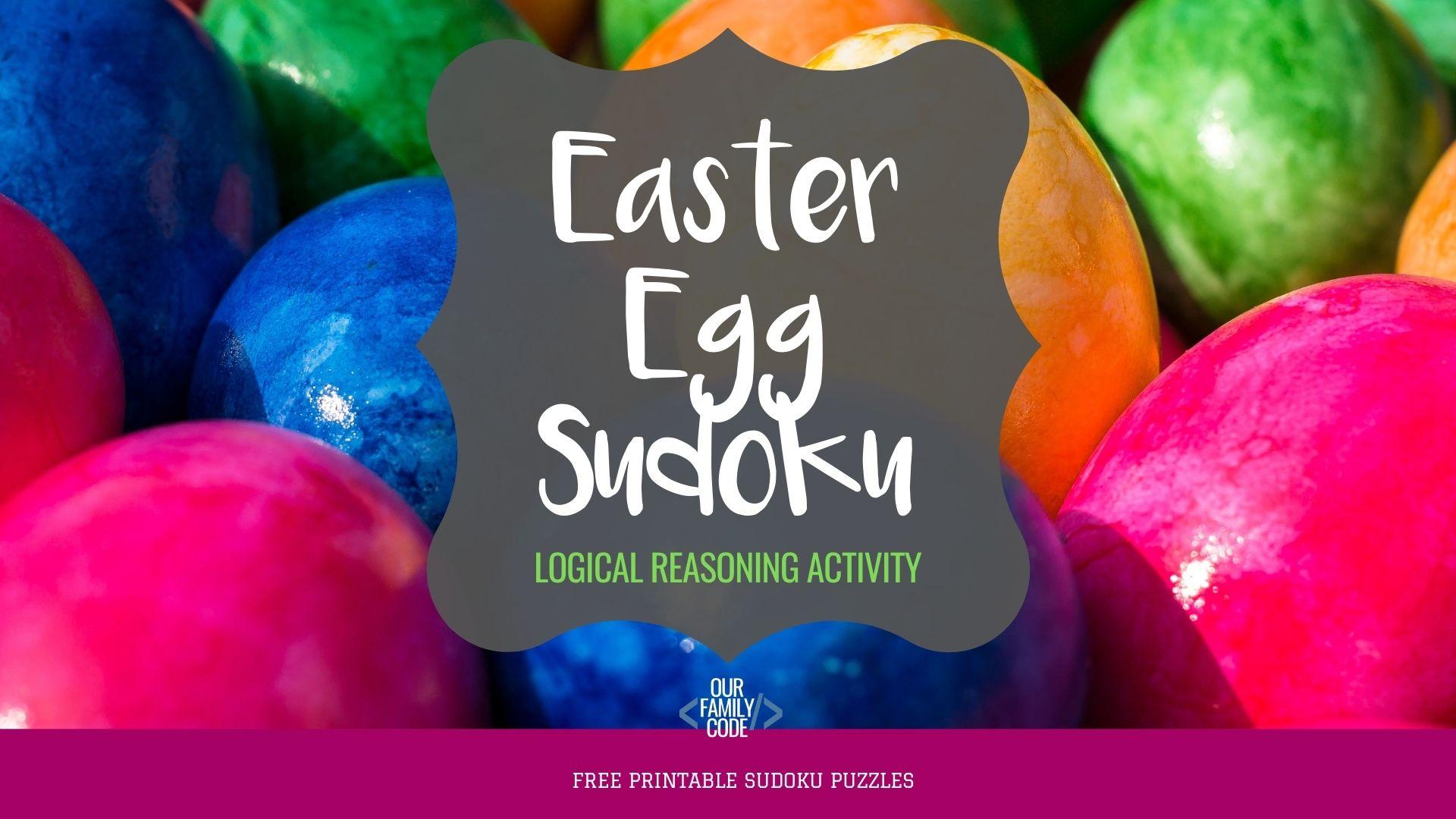 Easter Egg Sudoku Logical Reasoning Puzzle